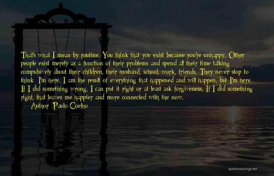 Friends Connected Quotes By Paulo Coelho