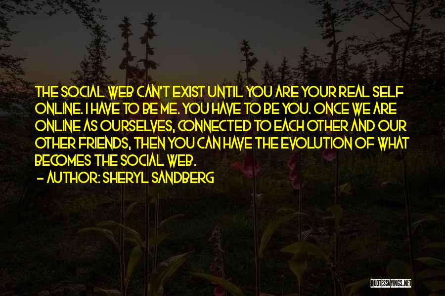Friends Connected Quotes By Sheryl Sandberg