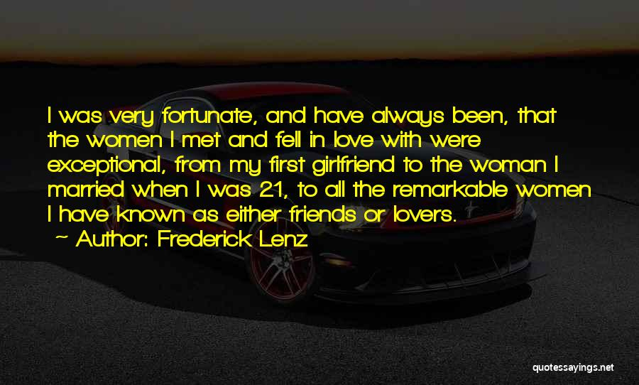 Friends First Then Lovers Quotes By Frederick Lenz