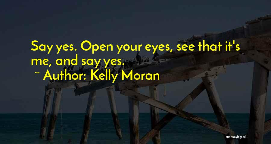 Friends First Then Lovers Quotes By Kelly Moran