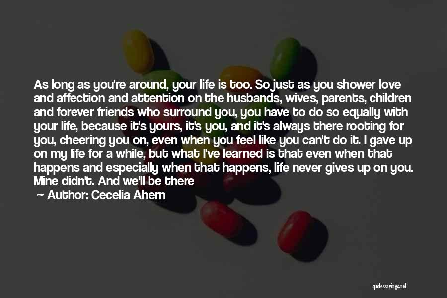 Friends Forever With Quotes By Cecelia Ahern