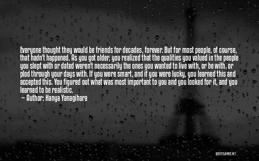 Friends Forever With Quotes By Hanya Yanagihara