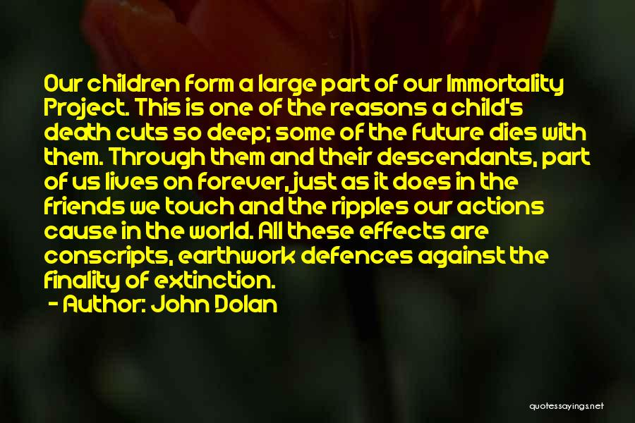 Friends Forever With Quotes By John Dolan