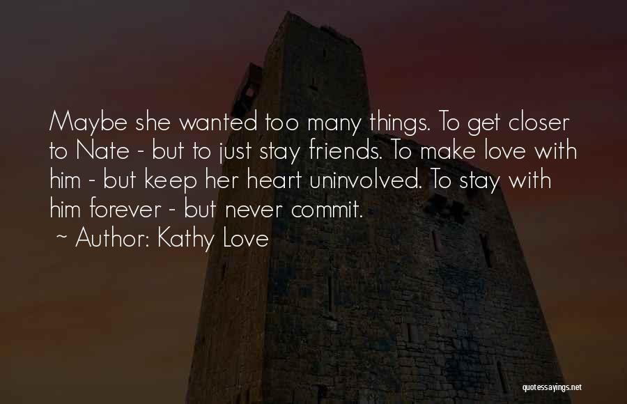Friends Forever With Quotes By Kathy Love