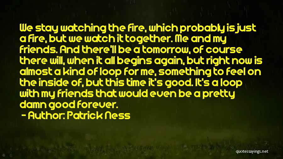 Friends Forever With Quotes By Patrick Ness