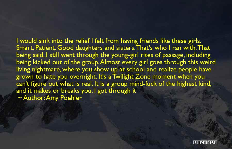 Friends From School Quotes By Amy Poehler