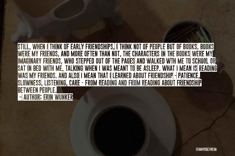 Friends From School Quotes By Erin Wunker