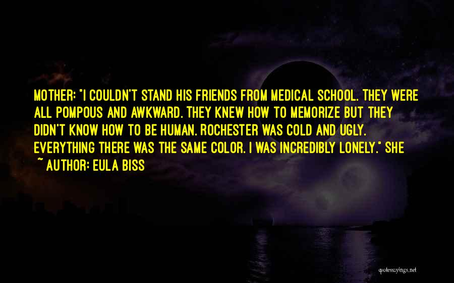 Friends From School Quotes By Eula Biss