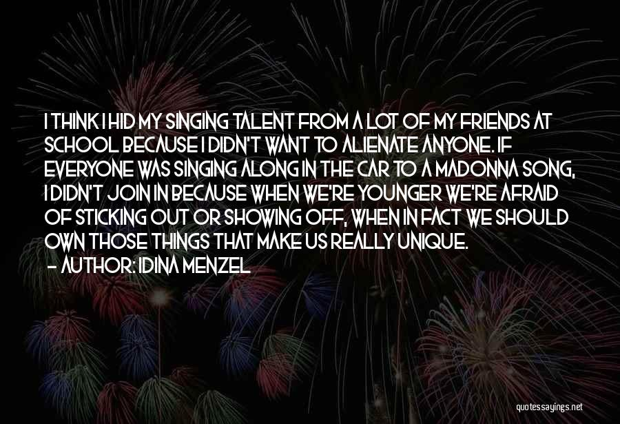 Friends From School Quotes By Idina Menzel