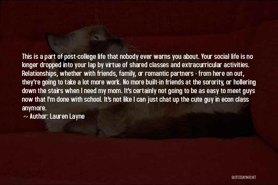 Friends From School Quotes By Lauren Layne