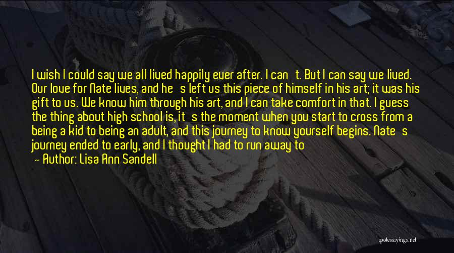 Friends From School Quotes By Lisa Ann Sandell