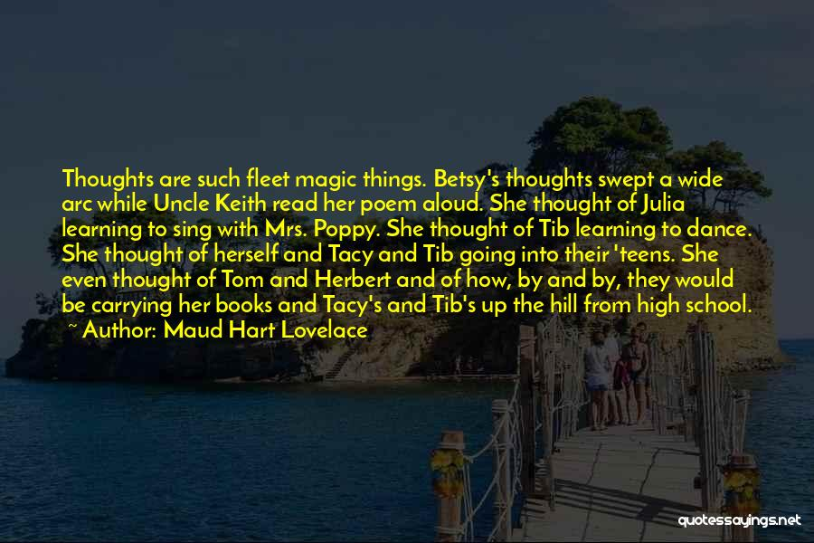 Friends From School Quotes By Maud Hart Lovelace