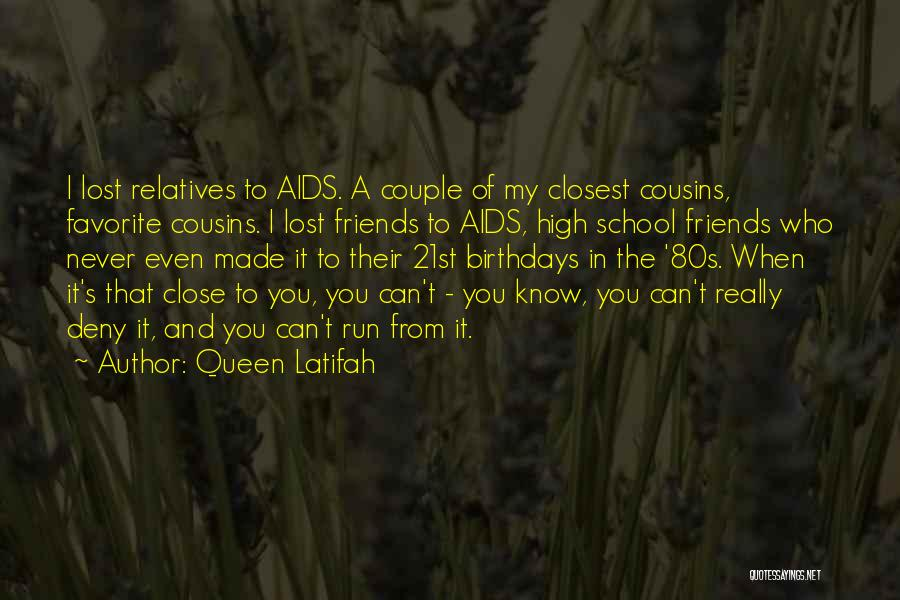 Friends From School Quotes By Queen Latifah