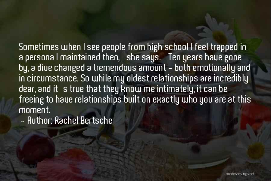 Friends From School Quotes By Rachel Bertsche