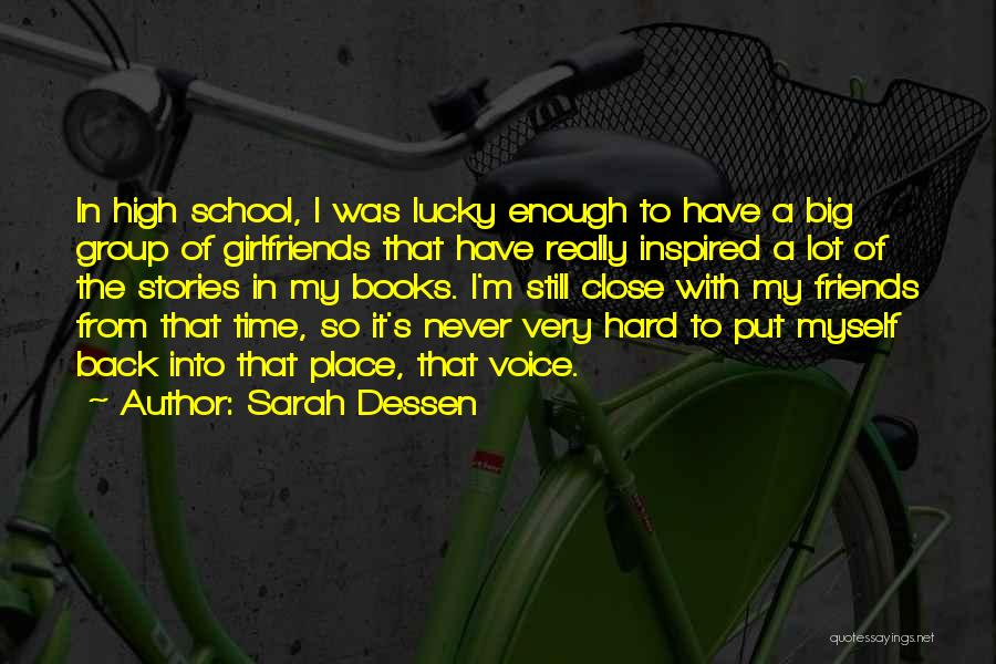Friends From School Quotes By Sarah Dessen