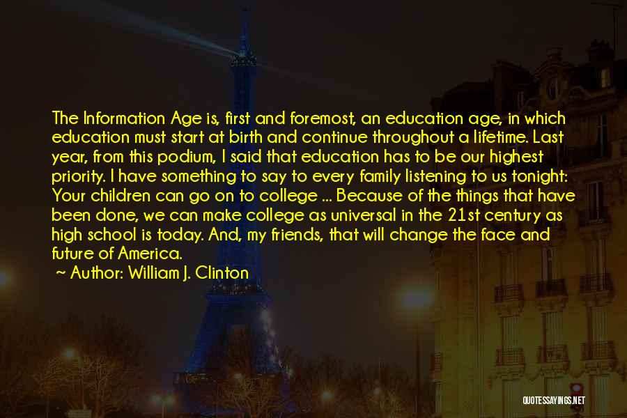 Friends From School Quotes By William J. Clinton