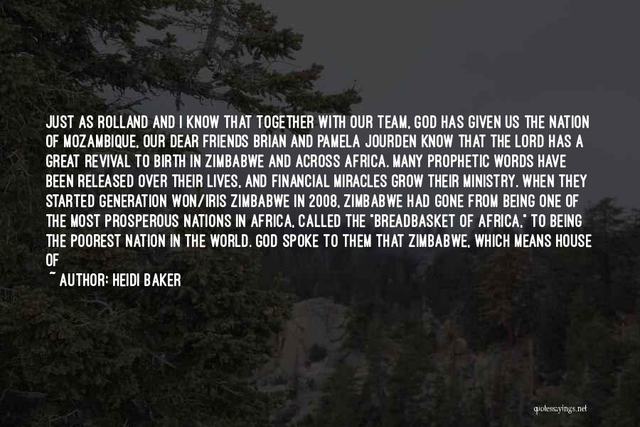 Friends Given By God Quotes By Heidi Baker