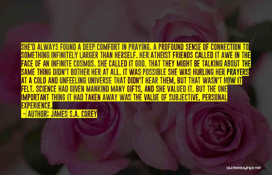 Friends Given By God Quotes By James S.A. Corey