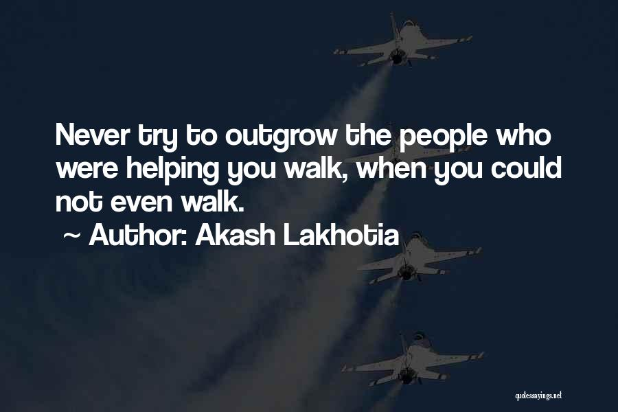 Friends Helping You Quotes By Akash Lakhotia