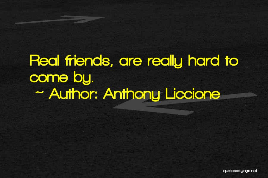 Friends Helping You Quotes By Anthony Liccione