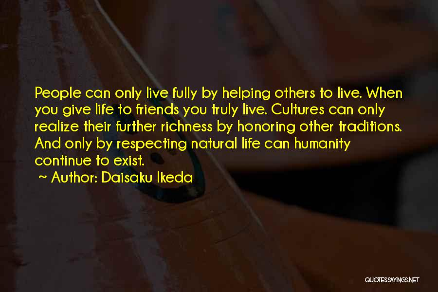 Friends Helping You Quotes By Daisaku Ikeda