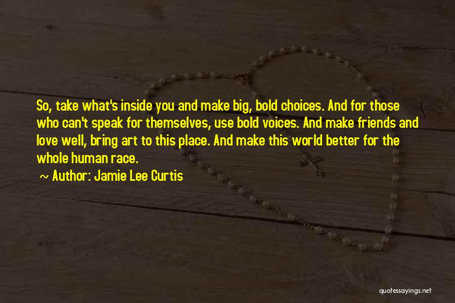 Friends Helping You Quotes By Jamie Lee Curtis
