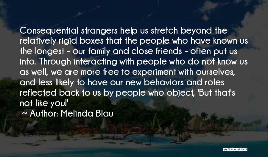 Friends Helping You Quotes By Melinda Blau