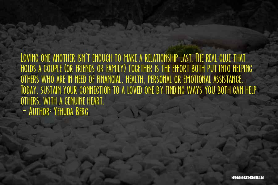Friends Helping You Quotes By Yehuda Berg