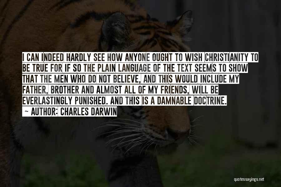 Friends Indeed Quotes By Charles Darwin