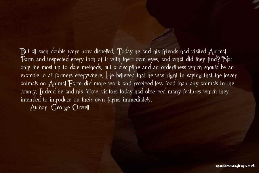 Friends Indeed Quotes By George Orwell