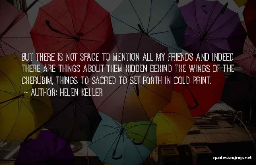 Friends Indeed Quotes By Helen Keller