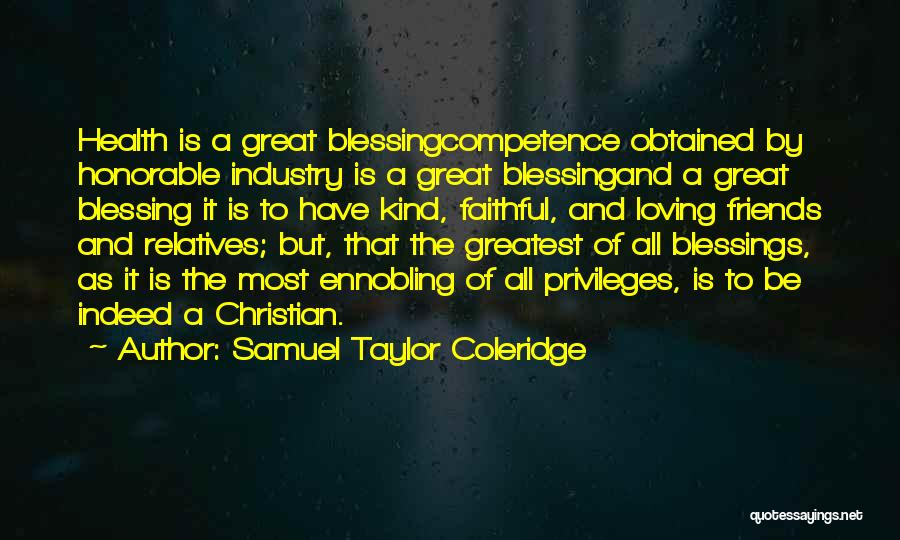 Friends Indeed Quotes By Samuel Taylor Coleridge