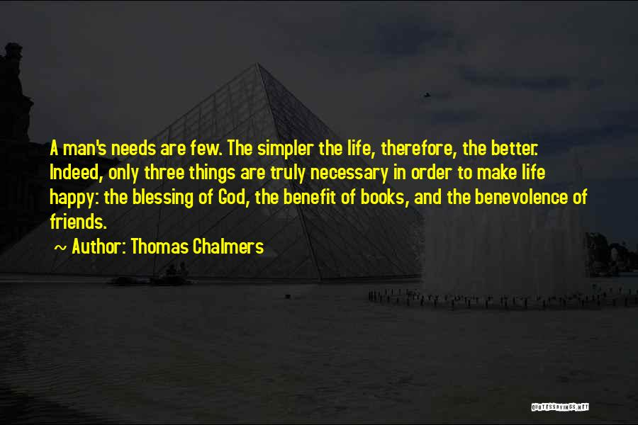 Friends Indeed Quotes By Thomas Chalmers