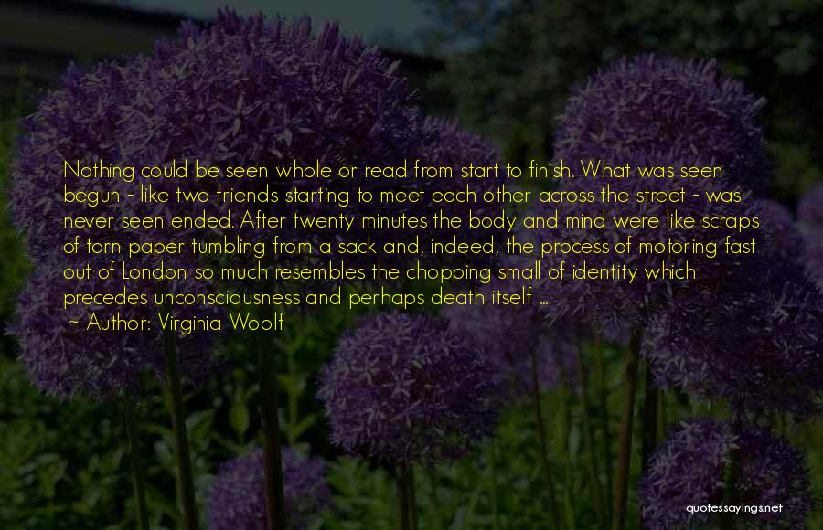 Friends Indeed Quotes By Virginia Woolf