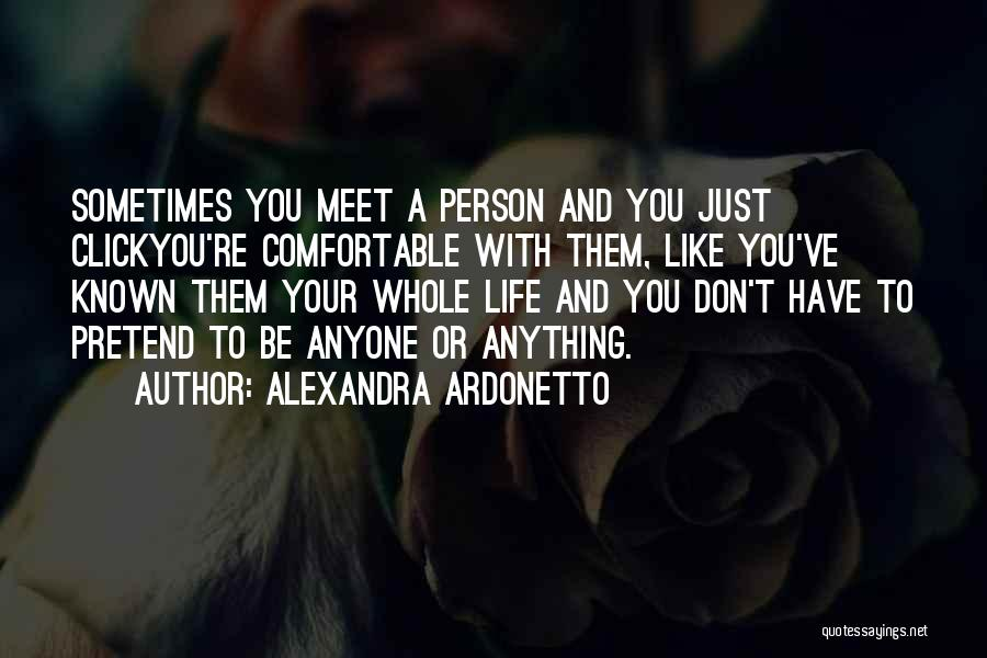 Friends Love Life Quotes By Alexandra Ardonetto