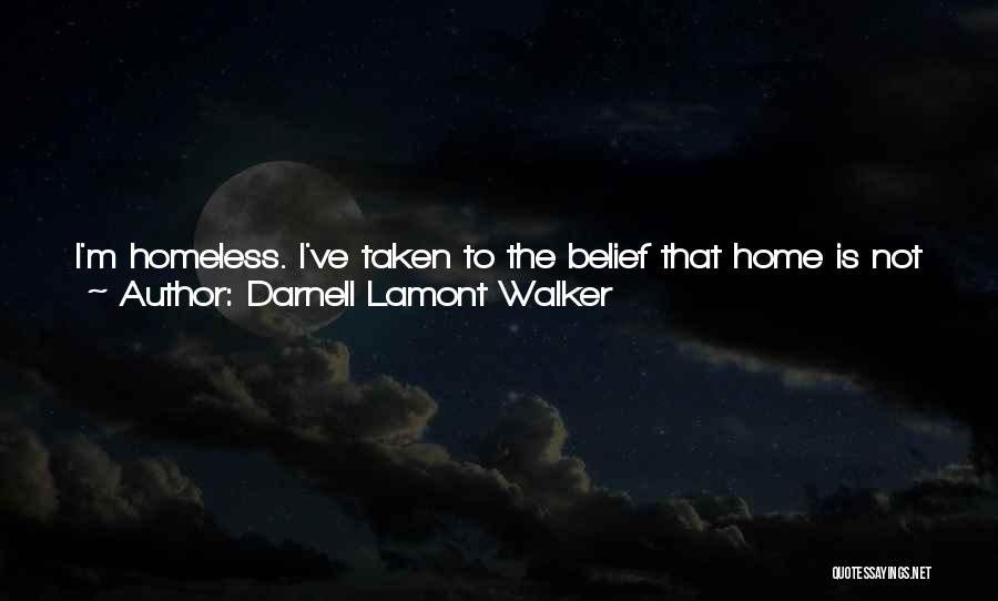 Friends Love Life Quotes By Darnell Lamont Walker