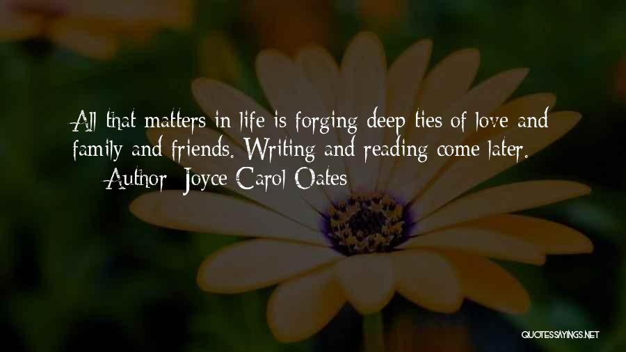 Friends Love Life Quotes By Joyce Carol Oates