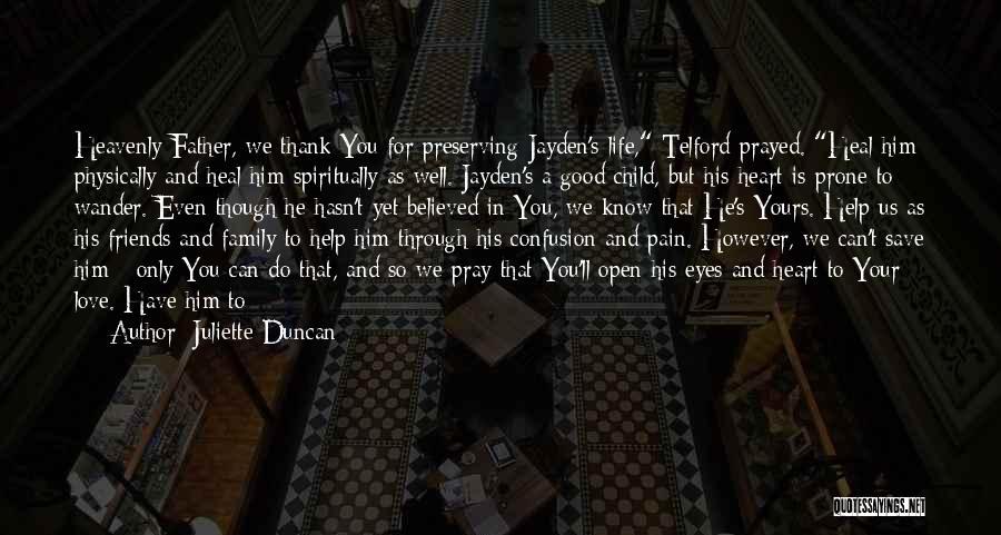 Friends Love Life Quotes By Juliette Duncan