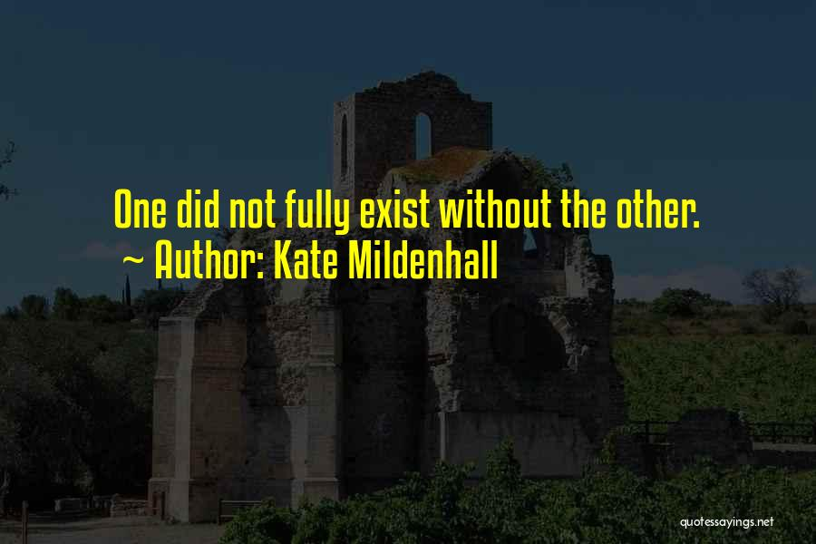 Friends Love Life Quotes By Kate Mildenhall