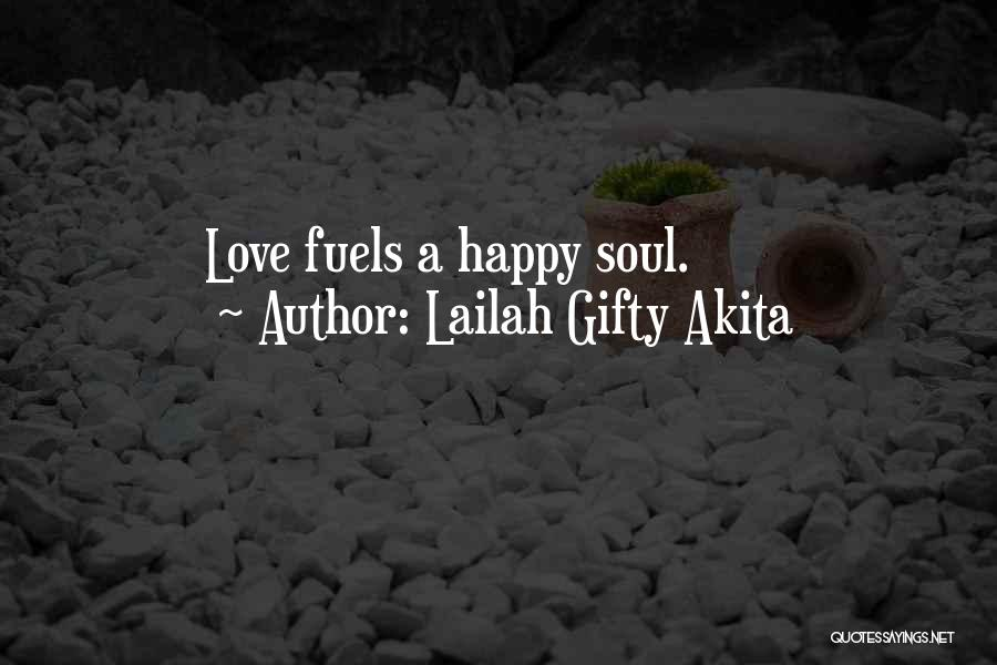 Friends Love Life Quotes By Lailah Gifty Akita