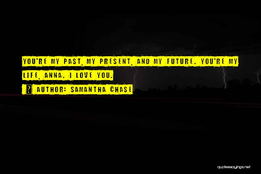 Friends Love Life Quotes By Samantha Chase