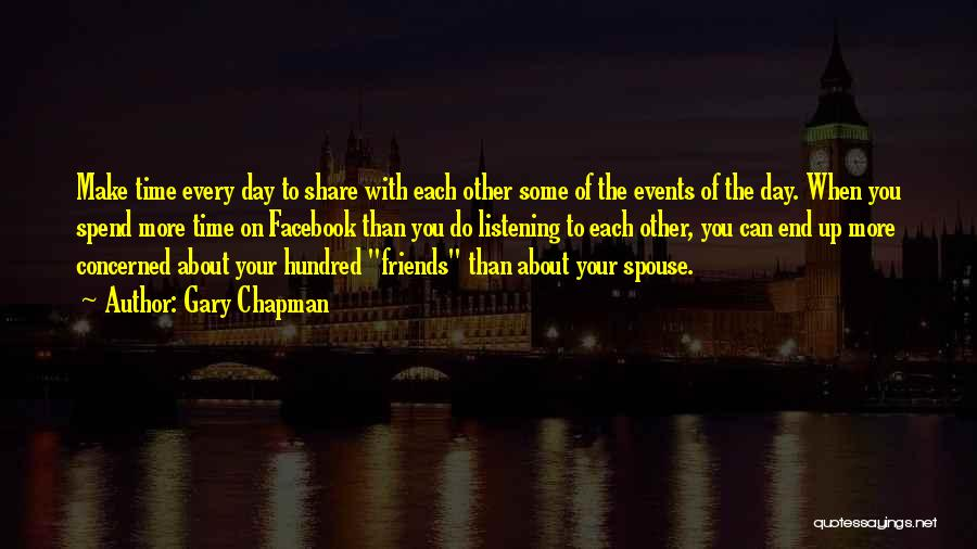 Friends Make Your Day Quotes By Gary Chapman