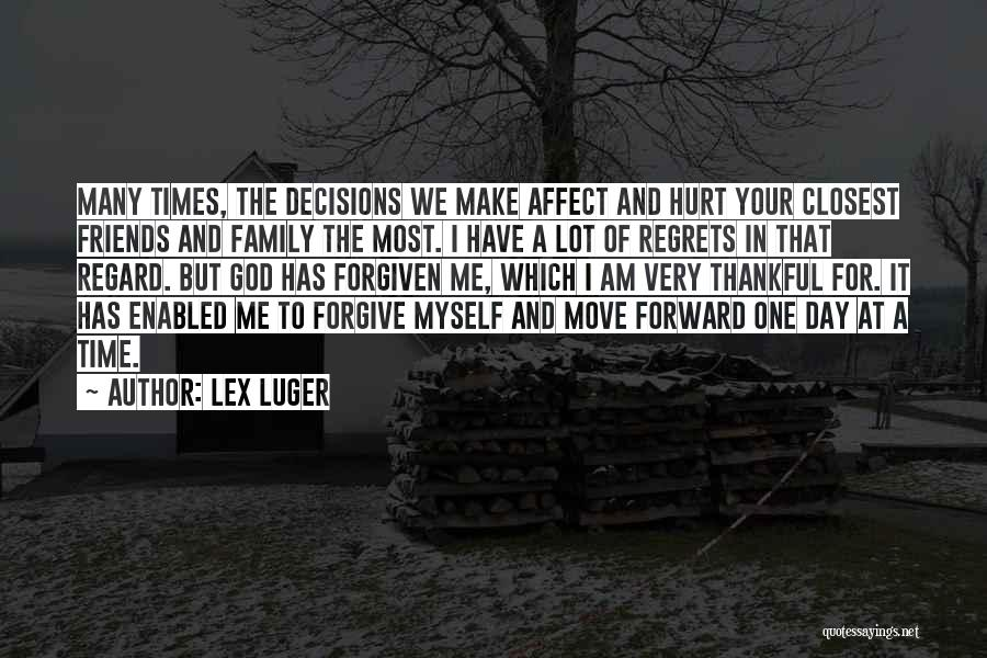 Friends Make Your Day Quotes By Lex Luger