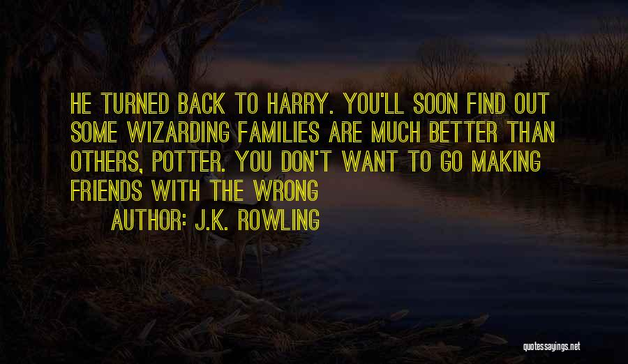 Friends Making Things Better Quotes By J.K. Rowling