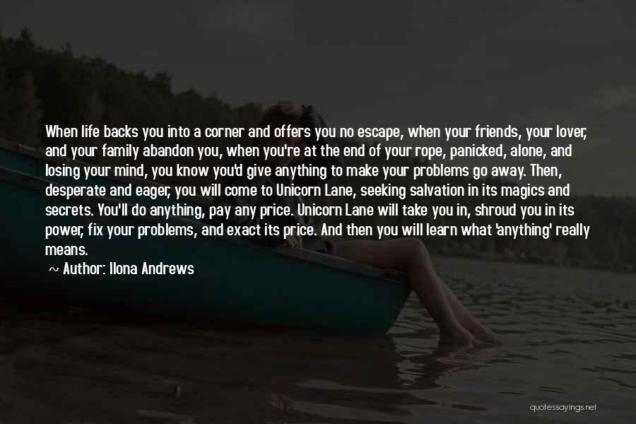 Friends Means Family Quotes By Ilona Andrews