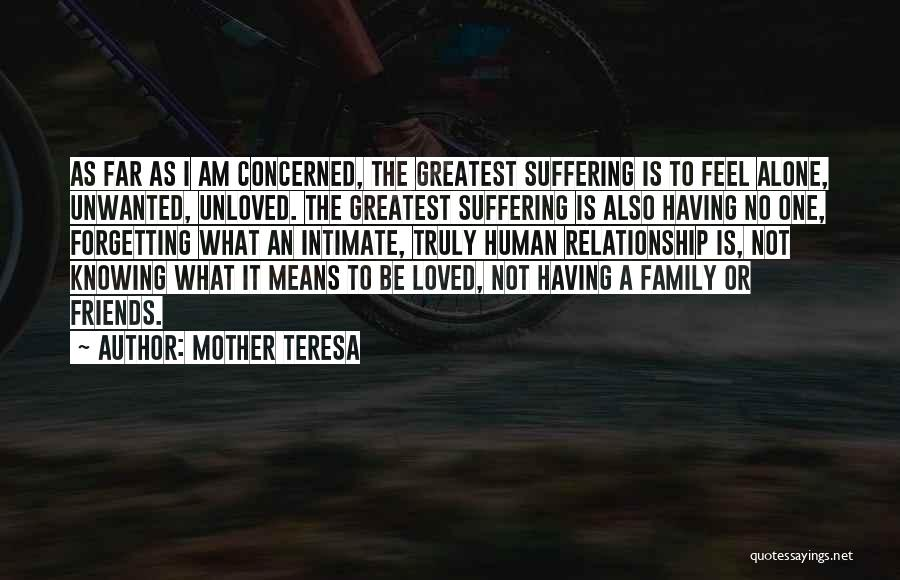 Friends Means Family Quotes By Mother Teresa
