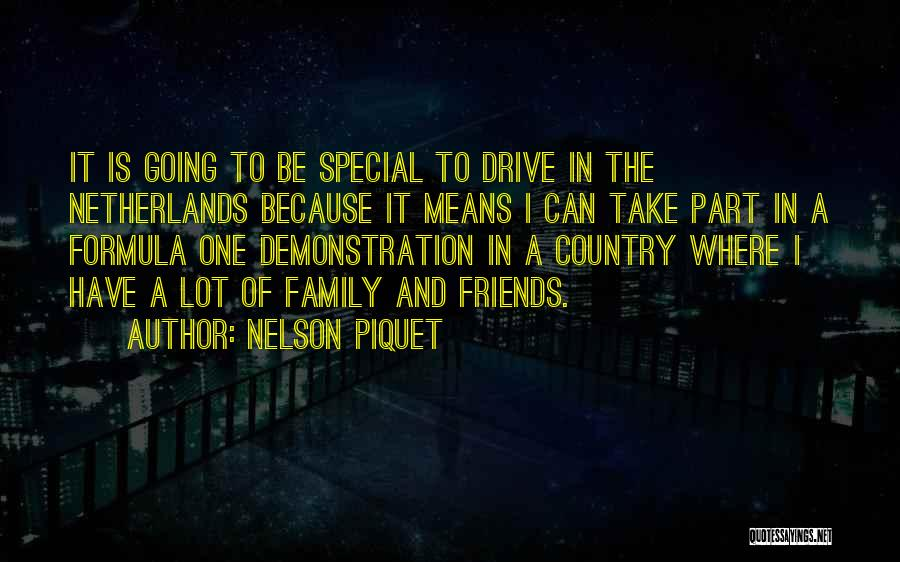 Friends Means Family Quotes By Nelson Piquet