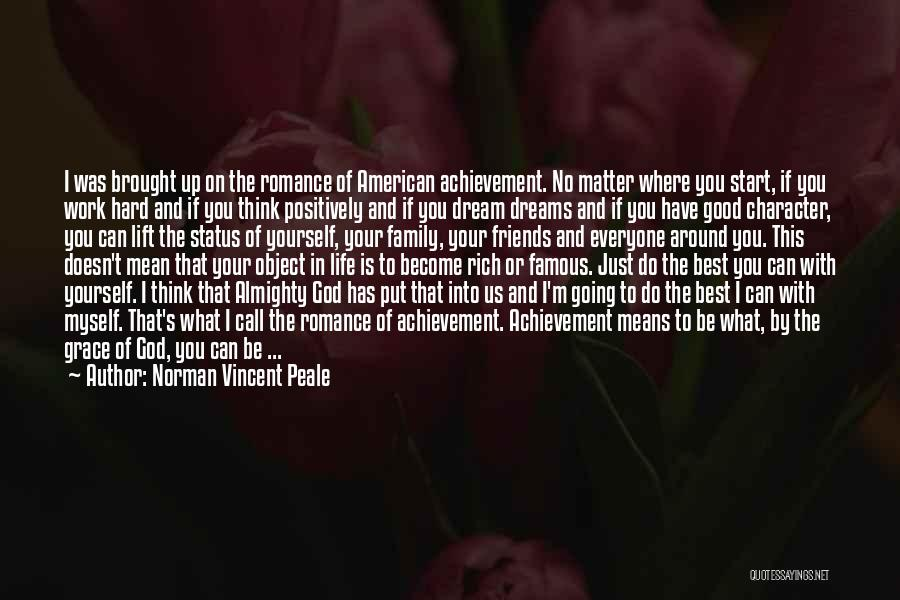 Friends Means Family Quotes By Norman Vincent Peale