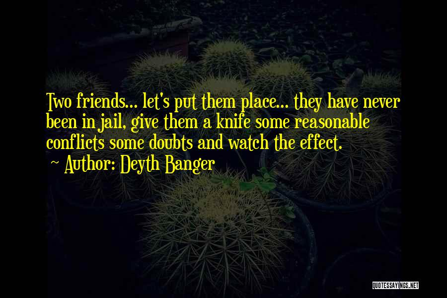 Friends Never Give Up Quotes By Deyth Banger
