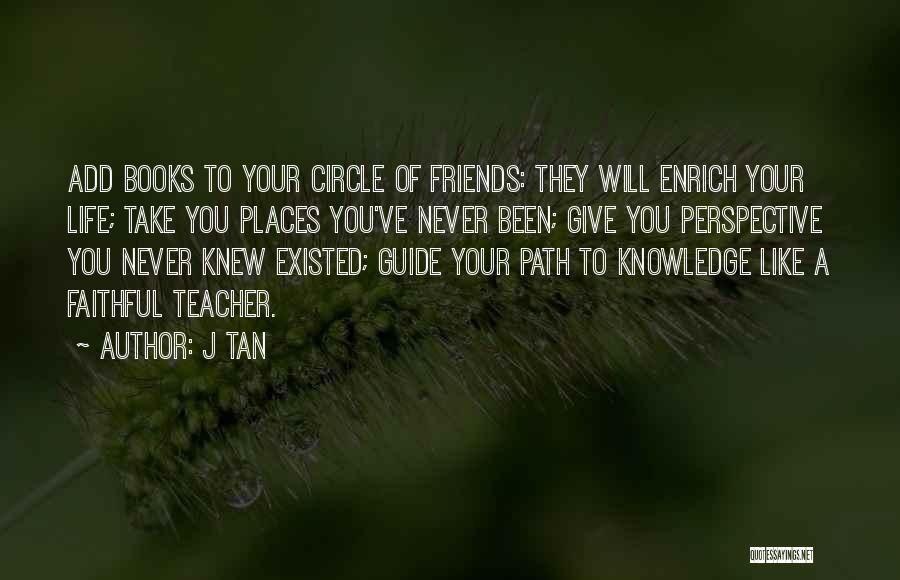 Friends Never Give Up Quotes By J Tan
